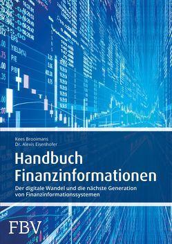 Handbuch Finanzinformationen von Brooimans,  Kees, Eisenhofer,  Alexis