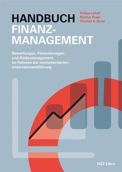 Handbuch Finanzmanagement von Lütolf,  Philipp, Rupp,  Markus