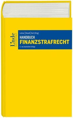 Handbuch Finanzstrafrecht von Brandl,  Rainer, Kert,  Robert, Leitner,  Roman