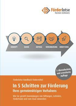 Handbuch Fördermittel-Fundraising für gemeinnützige Vorhaben von Schmotz,  Torsten