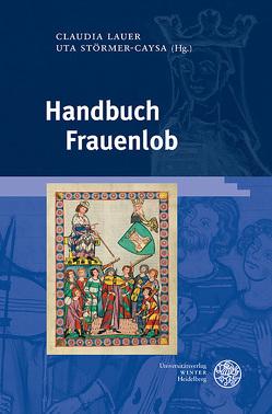 Handbuch Frauenlob von Lahr,  Anna Sara, Lauer,  Claudia, Störmer-Caysa,  Uta