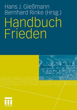 Handbuch Frieden von Giessmann,  Hans J, Rinke,  Bernhard