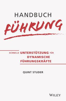 Handbuch Führung von Arend-Wagener,  Kirsten, Studer,  Quint