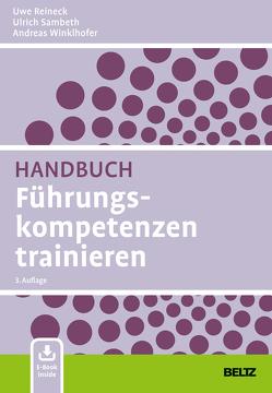 Handbuch Führungskompetenzen trainieren von Reineck,  Uwe, Sambeth,  Ulrich, Winklhofer,  Andreas