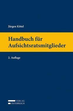 Handbuch für Aufsichtsratsmitglieder von Kittel,  Jürgen