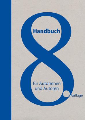 Handbuch für Autorinnen und Autoren von Hinrichts,  Heribert, Uschtrin,  Sandra