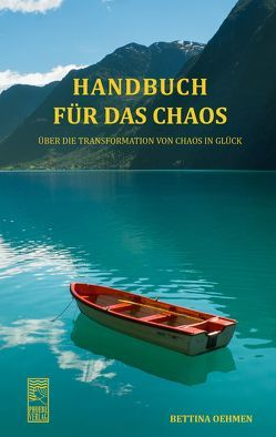 Handbuch für das Chaos von Oehmen,  Bettina