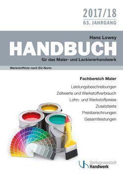 Handbuch für das Maler- und Lackiererhandwerk von Lowey,  Hans