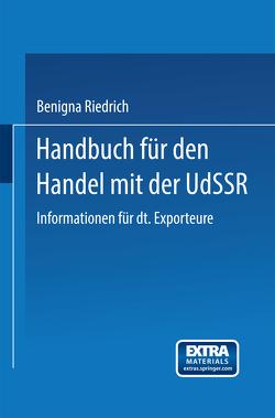 Handbuch für den Handel mit der UdSSR von Riedrich,  Benigna