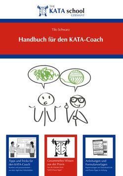 Handbuch für den KATA-Coach von Schwarz,  Tilo