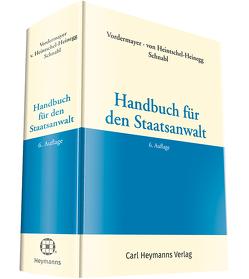 Handbuch für den Staatsanwalt von Heintschel-Heinegg,  Bernd von, Schnabl,  Robert, Vordermayer,  Helmut