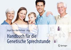 Handbuch für die Genetische Sprechstunde von Mehnert,  Karl, Zirn,  Birgit