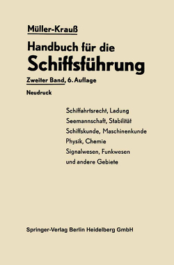 Handbuch für die Schiffsführung von Berger,  Martin, Kedenburg,  Heinrich, Krauß,  Joseph, Menz,  Helmut, Mueller,  Johannes