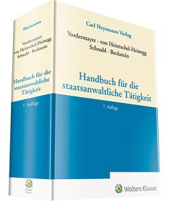 Handbuch für die staatsanwaltliche Tätigkeit von Heintschel-Heinegg,  Bernd von, Schnabl,  Robert, Vordermayer,  Helmut