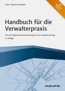 Handbuch für die Verwalterpraxis von Schnabel,  Peter-Dietmar