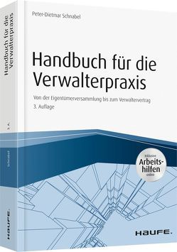 Handbuch für die Verwalterpraxis – inkl.Arbeitshilfen online – von Schnabel,  Peter-Dietmar