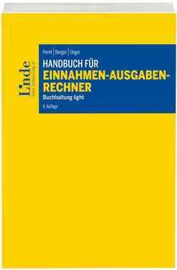 Handbuch für Einnahmen-Ausgaben-Rechner von Berger,  Wolfgang, Pernt,  Eva, Unger,  Peter