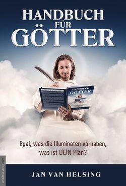 Handbuch für Götter von Johannes, van Helsing,  Jan