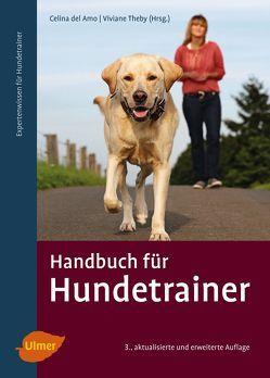 Handbuch für Hundetrainer von Amo,  Celina del, Theby,  Viviane