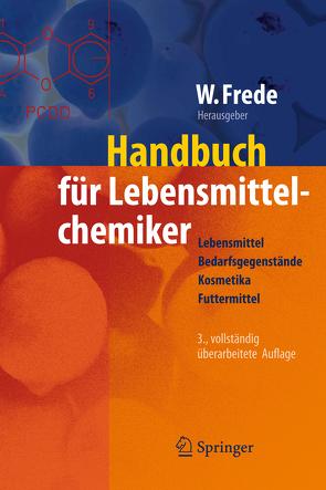 Handbuch für Lebensmittelchemiker von Frede,  Wolfgang