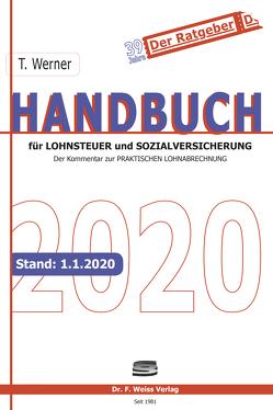 Handbuch für Lohnsteuer und Sozialversicherung 2020 von Werner,  Thomas