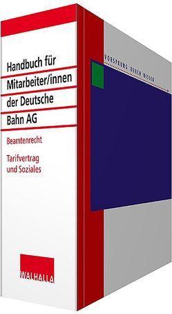 Handbuch für Mitarbeiter/innen der Deutsche Bahn AG – Beamtenrecht inkl. CD-ROM von Walhalla Fachredaktion