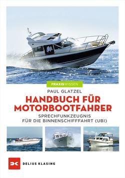 Handbuch für Motorbootfahrer von Glatzel,  Paul