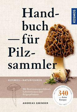 Handbuch für Pilzsammler von Gminder,  Andreas