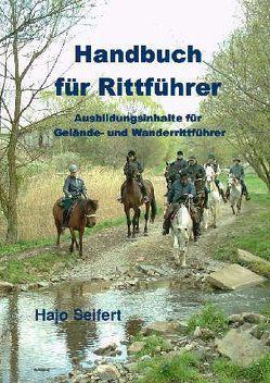 Handbuch für Rittführer von Seifert,  Hajo