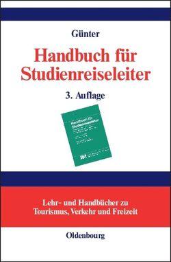 Handbuch für Studienreiseleiter von Günter,  Wolfgang