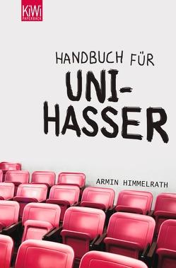 Handbuch für Unihasser von Himmelrath,  Armin