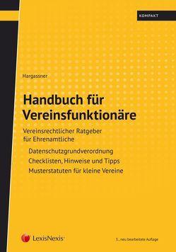 Handbuch für Vereinsfunktionäre von Hargassner,  Richard