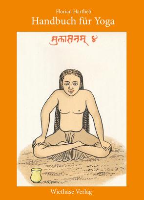 Handbuch für Yoga von Hartlieb,  Florian, Wiethase,  Hendrik