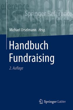 Handbuch Fundraising von Urselmann,  Michael