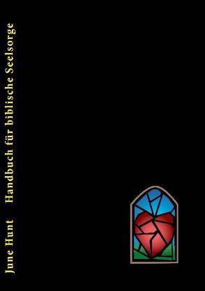 Handbuch für Biblische Seelsorge von Hunt,  June
