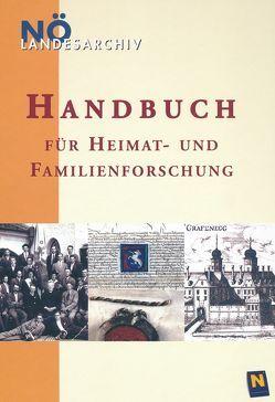 Handbuch für Heimat- und Familienforschung in Niederösterreich von Hübl,  Richard, Marian,  Günter, Mochty-Weltin,  Christina, Rosner,  Willibald, Zehetmayer,  Roman