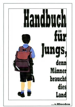Handbuch für Jungs, von Casalini,  Lucia, Chasot,  Friedrich K von, Hermann,  Niels