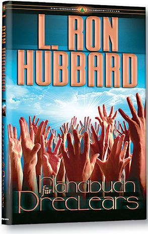 Handbuch für Preclears von Hubbard,  L. Ron