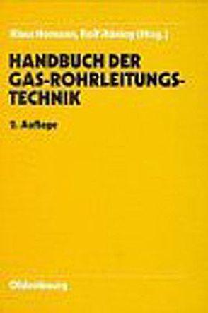 Handbuch Gasrohrleitungstechnik 2. Ausgabe von Homann,  Klaus, Huening,  Rolf