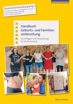 Handbuch Geburts- und Familienvorbereitung von Chrzonsz,  Eva-Maria, Niggemann-Kasozi,  Gesa, Spätling,  Julia, Spätling,  Ludwig