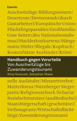 Handbuch gegen Vorurteile von Horaczek,  Nina, Wiese,  Sebastian