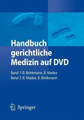 Handbuch gerichtliche Medizin auf DVD von Brinkmann,  Bernd, Madea,  Burkhard