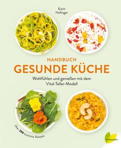 Handbuch gesunde Küche von Hofinger,  Karin