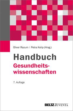 Handbuch Gesundheitswissenschaften von Kolip,  Petra, Razum,  Oliver