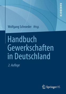 Handbuch Gewerkschaften in Deutschland von Schroeder,  Wolfgang