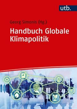 Handbuch Globale Klimapolitik von Simonis,  Georg