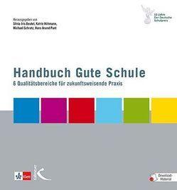 Handbuch Gute Schule von Beutel,  Silvia-Iris, Höhmann,  Katrin, Pant,  Hans Anand, Schratz,  Michael