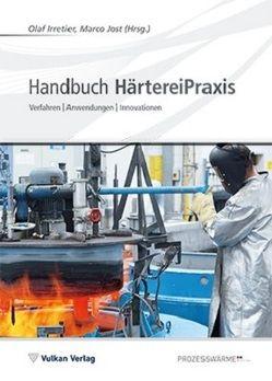 Handbuch HärtereiPraxis von Irretier,  Olaf, Jost,  Marco