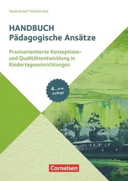 Handbuch / Pädagogische Ansätze (4., erweiterte Auflage) von Düx,  Gislinde, Ebbing,  Daniela, Knauf,  Tassilo