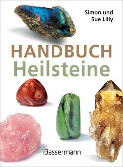 Handbuch Heilsteine von Lilly,  Simon, Lilly,  Sue